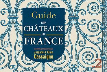 Souvent acheté avec Au fil des araignées, le Guide des châteaux de France
