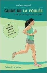 Dernières parutions sur Physiologie - Biomécanique, Guide de la foulée