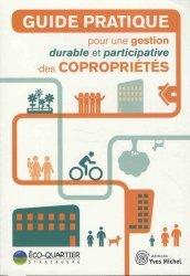 Dernières parutions dans Société civile, Guide pratique pour une gestion durable et participative des copropriétés