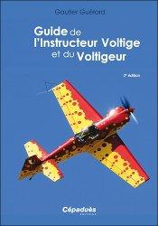 Dernières parutions sur CPL - ATPL - Navigation, Guide de l'Instructeur Voltige et de Voltigeur