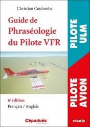 Dernières parutions sur Aéronautique, Guide de phraséologie du pilote VFR