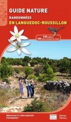 Dernières parutions dans Bibles du naturaliste, Guide nature - Randonnées en Languedoc-Roussillon