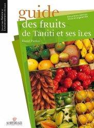 Dernières parutions sur Fruits, Guide des fruits de tahiti et ses iles