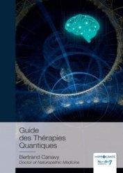 Dernières parutions sur Autres techniques, Guide des Thérapies Quantiques