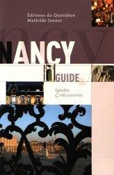 Nouvelle édition Guide de Nancy. Balades & découvertes