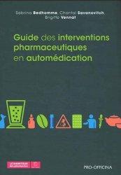 Dernières parutions sur Pharmacie, Guide des interventons pharmaceutiques en automédication