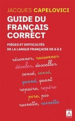 Dernières parutions sur Expression écrite, Guide du français correct