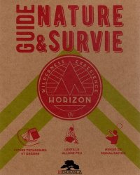 Dernières parutions sur A la campagne - En forêt, Guide nature et survie