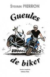 Dernières parutions sur Moto, Gueules de biker