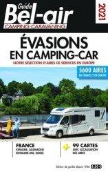Dernières parutions sur Guides pratiques, Guide bel air évasions en camping-car