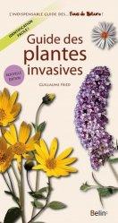 Souvent acheté avec Atlas des sauterelles, grillons et criquets de Franche-Comté, le Guide des plantes invasives