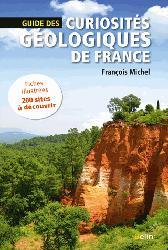 Souvent acheté avec Traité de volcanologie physique, le Guide des curiosités géologiques de France