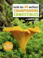 Souvent acheté avec 450 champignons, le Guide des 50 meilleurs champignons comestibles