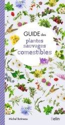 Dernières parutions sur Cueillette - Cuisine sauvage, Guide des plantes sauvages comestibles