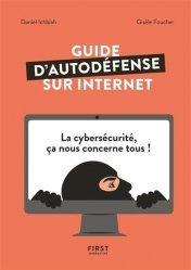 Dernières parutions sur Internet, Guide pour bien se protéger sur Internet