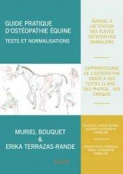 Dernières parutions sur Médecine équine, Guide pratique d'ostéopathie équine