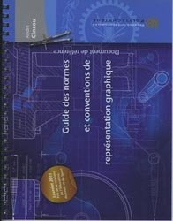Dernières parutions sur Dessin industriel, Guide des normes et conventions de représentation graphique