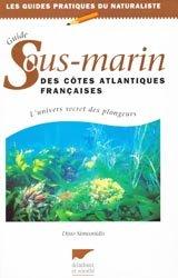 Souvent acheté avec Le manuel d'ornithologie, le Guide Sous-marin des côtes atlantiques françaises