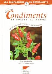 Souvent acheté avec Épices, aromates et condiments, le Guide des condiments et épices du monde