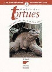 Souvent acheté avec Les tortues 'de jardin', le Guide des tortues. 190 espèces du monde entier