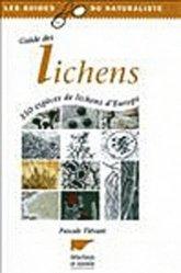 Dernières parutions sur Mousses - Lichens - Fougères, Guide des lichens