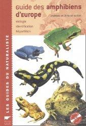Souvent acheté avec Guide des traces d'animaux Les indices de présence de la faune sauvage, le Guide des amphibiens d'Europe