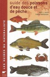 Souvent acheté avec Cabanons à vivre rêveries, écologie et conseils, le Guide des poissons d'eau douce et de pêche