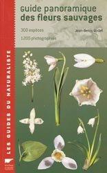 Souvent acheté avec Les hirondelles, le Guide panoramique des fleurs sauvages