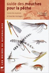 Souvent acheté avec Approche de la pêche à la mouche des '' Silver King '', le Guide des mouches pour la pêche
