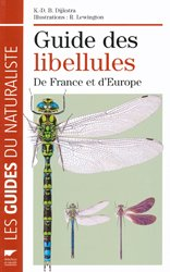 Souvent acheté avec Guide des escargots et limaces d'Europe, le Guide des libellules de France et d'Europe