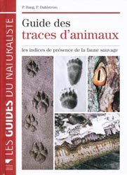 Nouvelle édition Guide des traces d'animaux