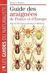 Souvent acheté avec Nichoirs pour oiseaux, abeilles & bestioles, le Guide des araignées de France et d'Europe