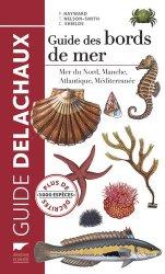 Souvent acheté avec Mammifères marins du monde, le Guide des bords de mer