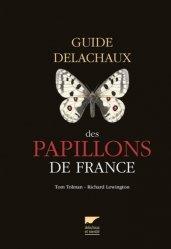 Dernières parutions sur Lépidoptères, Guide Delachaux des papillons de France
