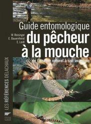 Dernières parutions sur Pêche à la mouche, Guide entomologique du pêcheur à la mouche - De l'insecte naturel à son imitation