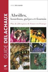Dernières parutions sur Hyménoptères, Guide des abeilles, bourdons, guêpes et fourmis d'Europe