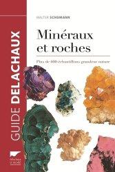 Souvent acheté avec Les vins blancs de la démarche marketing à la vinification, le Guide des minéraux et des roches