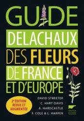 Souvent acheté avec Identifier les animaux, le Guide delachaux des fleurs de France et d'Europe