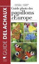 Souvent acheté avec Le petit guide des oiseaux, le Guide photo des papillons d'Europe