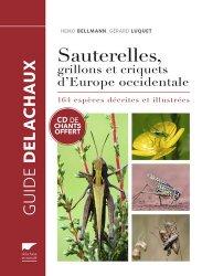 Dernières parutions dans Guide Delachaux, Guide des sauterelles, grillons et criquets d'Europe occidentale