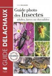 Dernières parutions dans Guide Delachaux, Guide photo des insectes