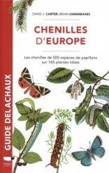 Dernières parutions sur Entomologie, Guide des chenilles d'Europe