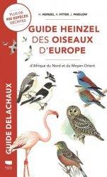Dernières parutions dans Guide Delachaux, Guide Heinzel des oiseaux d'Europe, d'Afrique du Nord et du Moyen-Orient