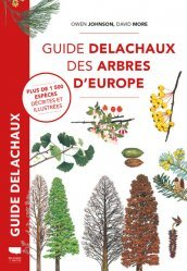 Dernières parutions sur Arbres et arbustes, Guide Delachaux des arbres d'Europe