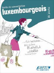 Dernières parutions dans Langues de poche, Guide de Conversation Luxembourgeois de Poche