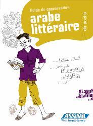 Dernières parutions sur Arabe dialectal, Guide de Conversation Arabe Littéraire de Poche