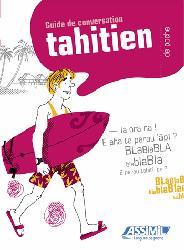 Dernières parutions dans Langues de poche, Guide de Conversation Tahitien de Poche