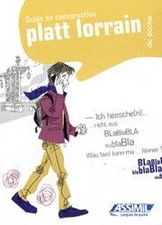 Dernières parutions dans Langues de poche, Guide de Conversation Platt Lorrain de Poche