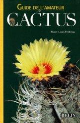 Dernières parutions dans Botanique, Guide de l'amateur de cactus
