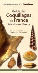 Souvent acheté avec Atlas des Crustacés Décapodes de France (Espèces marines et d'eaux saumâtres) État d'avancement au 28-06-1993, le Guide des Coquillages de France